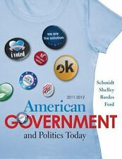 American Government and Politics Today 2011-2012 Edition, Ford, Lynne E., Bardes