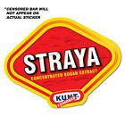 STRAYA Bogan Extract Funny Sticker Aussie Car 4x4 Funny Ute #6176EN