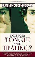 Does Your Tongue Need Healing? by Derek Prince (Paperback, 2007)