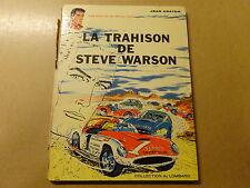 ALBUM BD / MICHEL VAILLANT 6: LA TRAHISON DE STEVE WARSON   EO