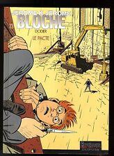 JEROME K.JEROME  BLOCHE   T 13   LE PACTE    EO DODIER
