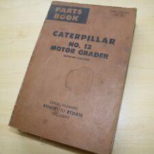 Cat Caterpillar No 12 Motor Road Grader Parts Manual Book 8t Series Catalog List