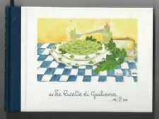 Le Ricette di Giuliana No 2 Kochbuch toskanische Küche Rezepte Toskana La Vialla