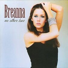 No Other Love * by Breanna (CD, Mar-2005, Audio & Video Labs, Inc.)