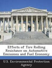 Effects of Tire Rolling Resistance on Automotive Emissions and Fuel Economy...