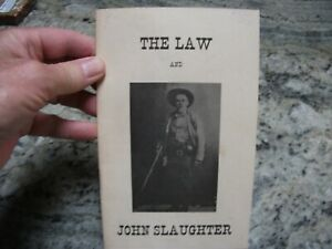 THE LAW AND JOHN SLAUGHTER  SMALL BOOK