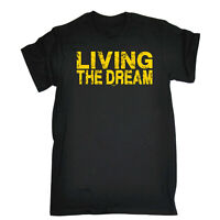 Funny Novelty T-Shirt Mens tee TShirt - Living The Dream