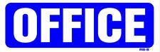 OFFICE 5x14 Heavy Duty Indoor/Outdoor Plastic Sign RS-5
