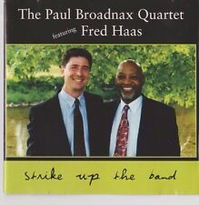 Paul Broadnax Quartet w/Fred Haas - Music CD - Strike Up the Band - LIKE NEW