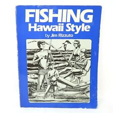 FISHING HAWAII STYLE Volume 1 A Guide to Saltwater Angling by Jim Rizzuto 1983