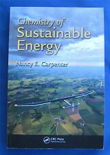 Chemistry of Sustainable Energy by Nancy E. Carpenter (2014, Paperback)