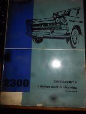 FIAT 2300 - CATALOGO PARTI DI RICAMBIO CARROZZERIA- 2° ED. 1963