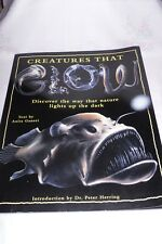 """Creatures That Glow by Dr. Peter Herring """"Must See"""""""