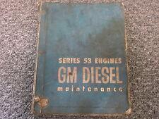 Detroit Diesel 2-53 3-53 4-53 6V-53 Series 53 Shop Service Repair Manual