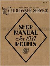 Best Shop Manual for 1937 Studebaker Cars Dictator and President Repair Service