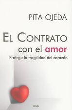 El contrato con el amor (Spanish Edition) by Pita Ojeda