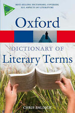 The Oxford Dictionary of Literary Terms by Chris Baldick (Paperback, 2008)