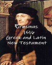 Erasmus 1516 Greek Latin New Testament By Desiderius Erasmus(2009 Hardcover)
