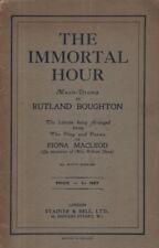 "RUTLAND BOUGHTON LIBRETTO - ""THE IMMORTAL HOUR"" - BASED ON FIONA MACLEOD (1914)"