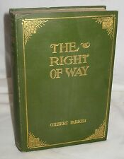 THE RIGHT OF WAY 1901 GILBERT PARKER DECORATED ANTIQUE BOOK 8/15