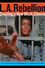 USED (GD) L.A. Rebellion: Creating a New Black Cinema