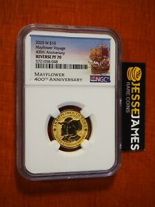 2020 W $10 REVERSE PROOF GOLD MAYFLOWER VOYAGE NGC PF70 400TH ANN 1/4 OZ GOLD