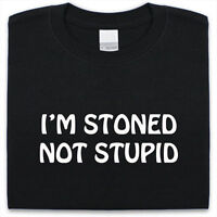 Im Stoned Not Stupid T-Shirt Mens Womens Funny gift Present Weed High Cannabis