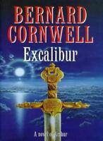 Excalibur (A Novel of Arthur: The Warlord Chronicles),Bernard Cornwell