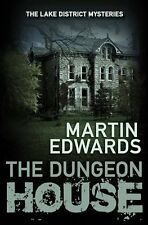 The Dungeon House (The Lake District Cold Case Mysteries),Martin Edwards