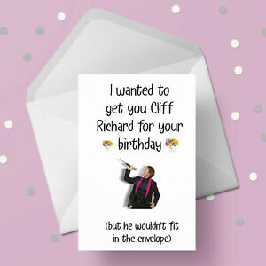 Cliff Richard Funny Birthday Card - Free 1st class postage
