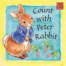 Peter Rabbit Seedlings: Count with Peter Rabbit, Potter, Beatrix, Very Good Book