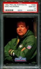 1992 PRO LINE PORTRAITS #392 MIKE HOLMGREN RC PACKERS POP 6 PSA 10 F2684283-579