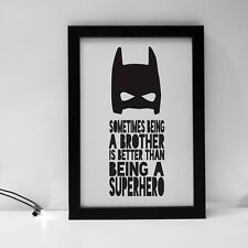 Sometimes Being A Superhero Batman Brother Boys Room Decor Kids Print Monochrome