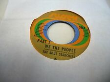 Soul Searchers We The People/Part II 45 RPM 1972 Sussex Records VG