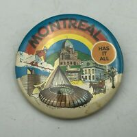 """Vtg Montreal Has It All 2-1/4"""" Button Pin Pinback Skiing St Josephs Oratory  S5"""