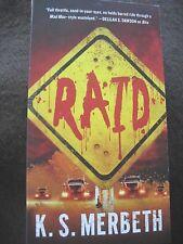 Raid by K.S. Merbeth (2017, Paperback)