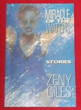 MIRACLE OF THE WATERS ~ Zeny Giles