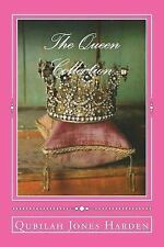 The Queen Collection by Qubilah Harden (2016, Paperback)