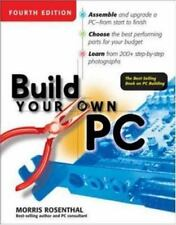 NEW - Build Your Own PC, 4th Edition by Rosenthal,Morris