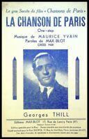 Ancienne Partition, LA CHANSON de PARIS - Maurice Yvain - Ed. Max-Blot