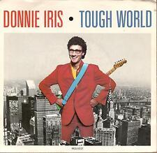 Donnie Iris & The Cruisers, Tough World; White Label Promo 45