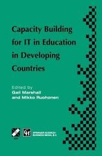Capacity Building for IT in Education in Developing Countries : IFIP TC3 WG3....