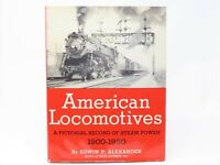 American Locomotives A Pictorial Record Of Steam Power 1900-1950 by Alexander