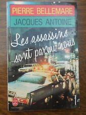 Pierre Bellemare: Les assassins sont parmi nous/ Le Livre de Poche, 1987