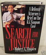 Robert L. Shapiro: The Search For Justice-SIGNED-1996