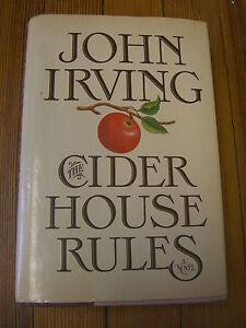 The Cider House Rules,1st Ed 3rd -John Irving-William Morrow, New York, 1985