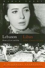 Lebanon: Poems of Love and War, Bilingual Edition (Middle East Literature In Tra