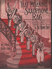 That Moaning Saxophone Rag 1913 Six Brown Bros Lg Fmt Sheet Music