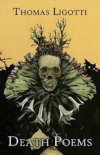 Thomas Ligotti DEATH POEMS Trade Paperback Copies Mint! Rare