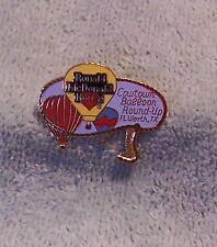 RONALD MCDONALD HOUSE COWTOWN BALLOON ROUND-UP FT WORTH TX BALLOON PIN